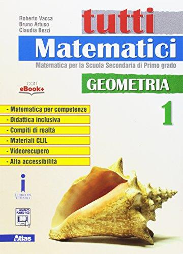 9788826818641: Tutti matematici. Geometria. Per la Scuola media. Con e-book. Con espansione online: 1