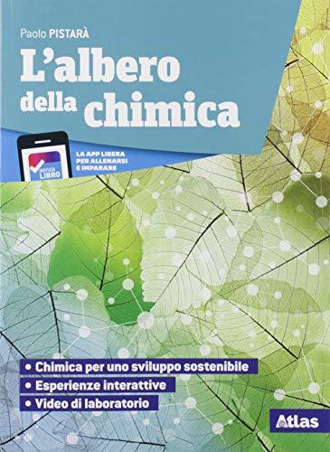 9788826819952: L'albero della chimica. Con Tavola periodica. Con Laboratorio di chimica. Per le Scuole superiori. Con e-book. Con espansione online