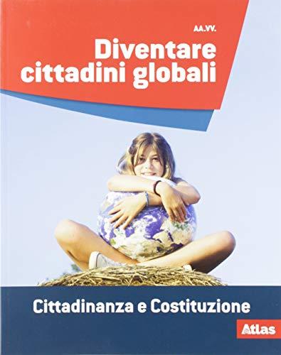 9788826821450: Diventare cittadini globali. Cittadinanza e costituzione. Per la Scuola media. Con e-book. Con espansione online