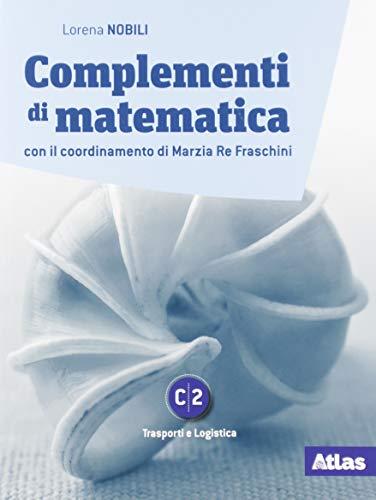 9788826821801: Complementi di matematica. Modulo C2. Per le Scuole superiori. Con e-book. Con espansione online