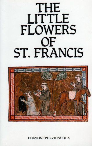 The Little Flowers of St. Francis: St. Francis of