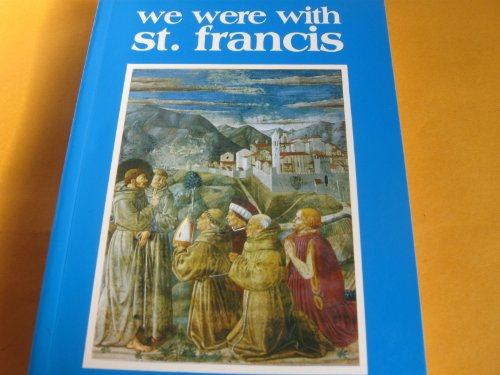 9788827000625: We Were with St. Francis