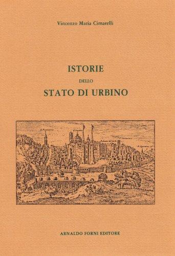 Istorie dello Stato di Urbino da Senoni: V. M. Cimarelli