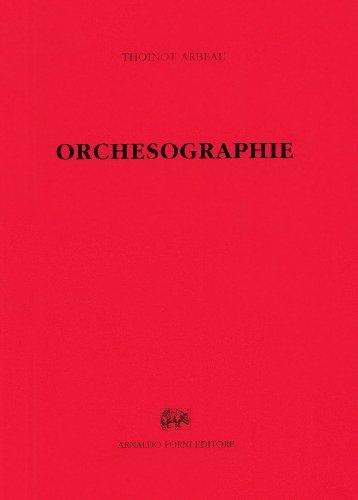 9788827106174: Orchesographie et traicté en forme de dialogue... (rist. anast. Paris, 1888) (Bibliotheca musica Bononiensis)
