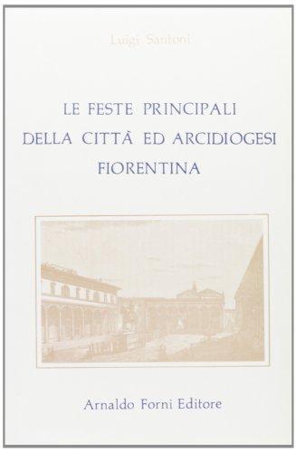 Diario sacro delle feste principali delle chiese della città, suburbio ed Archidiocesi ...