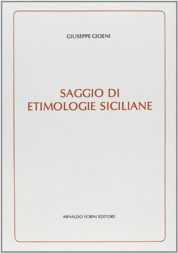 9788827112052: Saggio di etimologie siciliane (rist. anast. 1885)