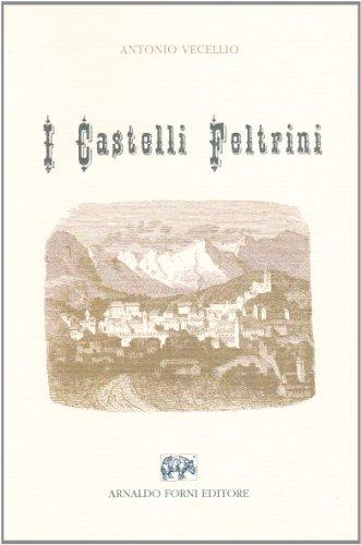 9788827114193: I castelli feltrini