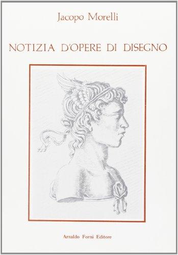 9788827114643: Notizia d'opere di disegno (rist. anast. 1884)