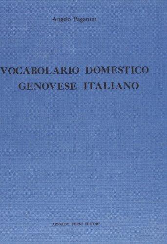 Vocabolario domestico genovese-italiano (rist. anast. 1857): Angelo Paganini