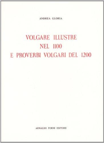 9788827117521: Volgare illustre nel 1100.