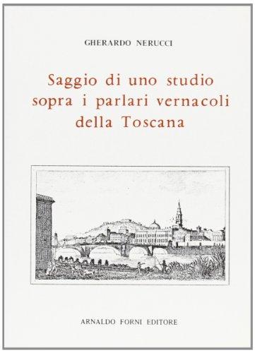 9788827119587: I parlari vernacoli della Toscana. Vernacolo montalese (contado) del sotto-dialetto di Pistoia (rist. anast. 1865)