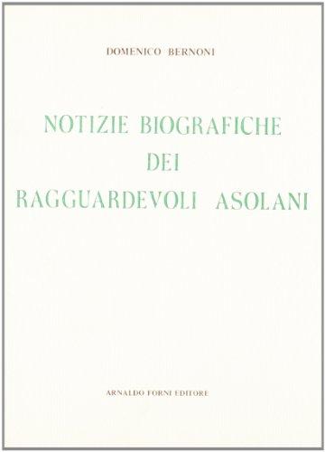 Notizie biografiche dei ragguardevoli asolani.: Bernoni,Domenico.