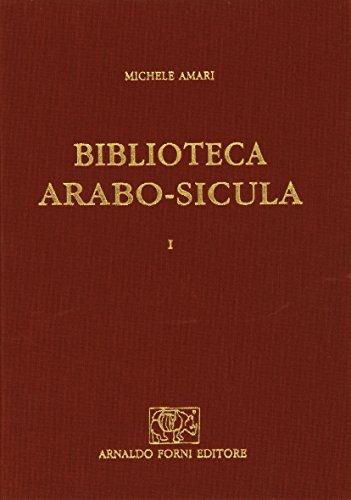 9788827123300: Biblioteca arabo-sicula... (rist. anast. 1880-1881)