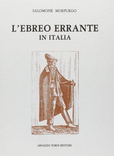 9788827124109: L'ebreo errante in Italia (rist. anast. 1891)