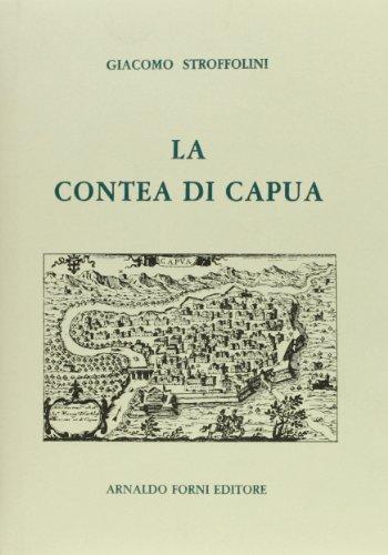 9788827126707: La contea di Capua (rist. anast. 1885)
