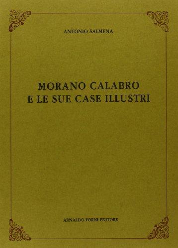 9788827126899: Morano Calabro e le sue case illustri (rist. anast. 1882)
