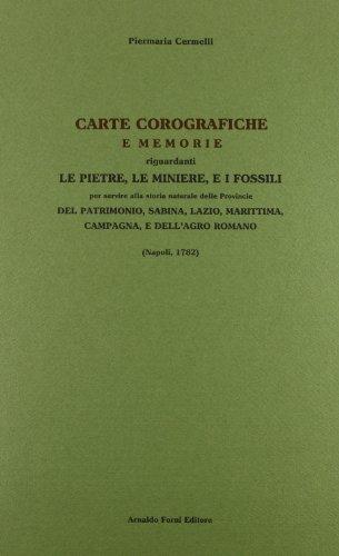 Carte corografiche e memorie riguardanti le pietre,: Pier M. Cermelli