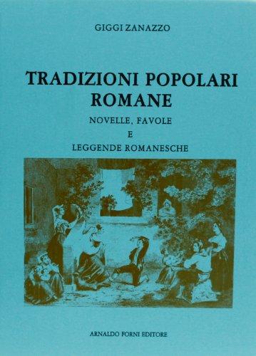 9788827151204: Tradizioni popolari romane (rist. anast. Torino-Roma, 1907-10)