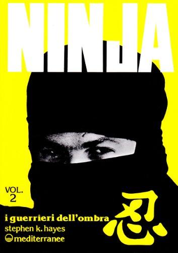 Ninja vol. 2 - I guerrieri dell'Ombra (8827200150) by Stephen K. Hayes