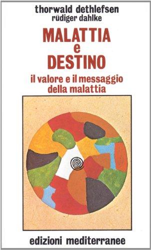 9788827200759: Malattia e Destino. Il valore e il messaggio della malattia.