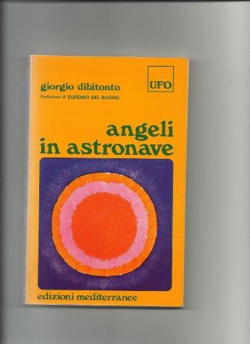 9788827200766: Angeli in astronave
