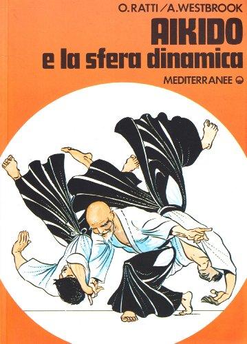 9788827200872: Aikido e la sfera dinamica