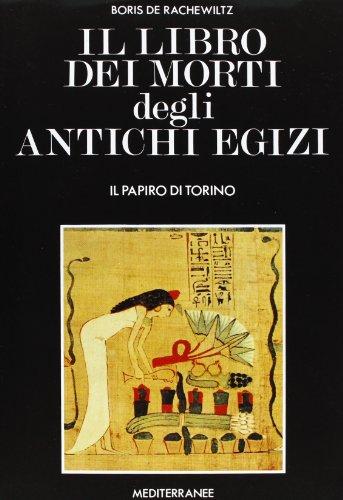 Il libro dei morti degli antichi egizi: De Rachewiltz, Boris.