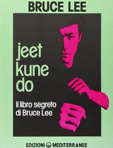 9788827201428: Jeet kune do. Il libro segreto di Bruce Lee (Arti marziali)
