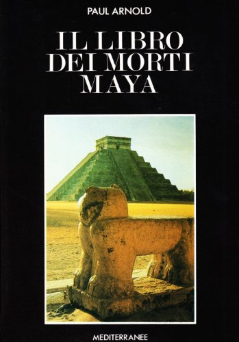 Il libro dei morti maya (8827201580) by Paul Arnold