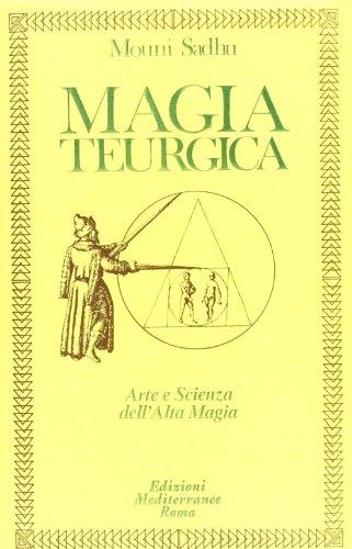 9788827201633: Magia teurgica (Classici dell'occulto)