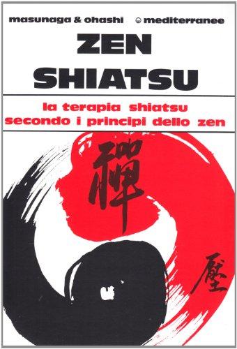 Zen shiatsu (Paperback): Shizuto Masunaga, Wataru