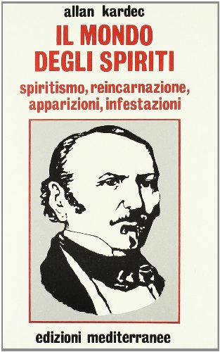 Il mondo degli spiriti (882720248X) by Allan Kardec
