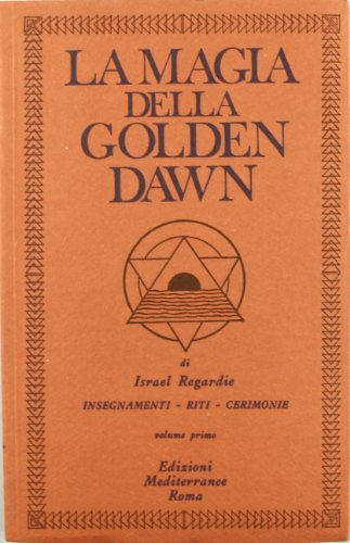 La magia della Golden Dawn vol. 1 (8827202560) by [???]