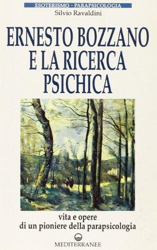 9788827202746: Ernesto Bozzano e la ricerca psichica