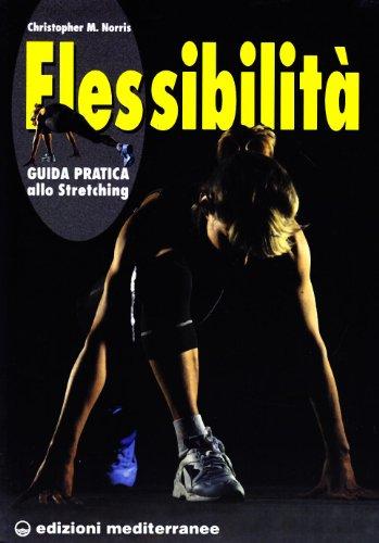 9788827204719: Flessibilità. Principi e pratica