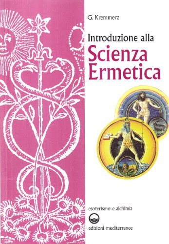 Introduzione alla scienza ermetica: Kremmerz, Giuliano