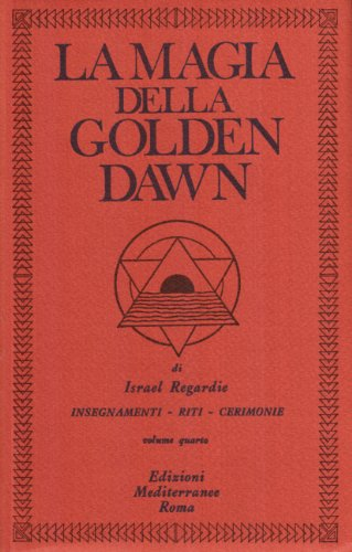 La magia della Golden Dawn vol. 4 (8827208496) by [???]