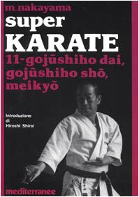 9788827210291: Super karate vol. 11 - Gojushiho Dai, Gojushido Sho, Meikyo