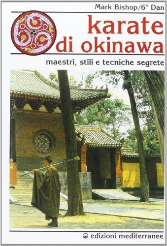 9788827210352: Karatè di Okinawa (Arti marziali)