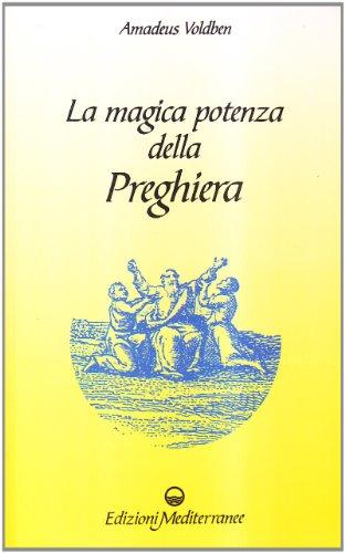 9788827211236: La magica potenza della preghiera