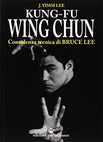9788827212295: Kung fu wing chun. L'arte dell'autodifesa cinese