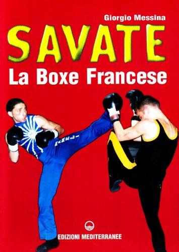 9788827212523: Savate. La boxe francese (Arti marziali)