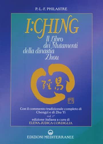 9788827213032: I Ching. Il libro dei mutamenti della dinastia Tsheou (Pentagramma)