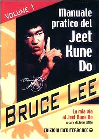 9788827213308: La mia Via al Jeet Kune Do vol. 1 - Manuale pratico del Jeet Kune Do