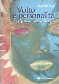 9788827217351: Volto e personalità. Corso pratico di morfopsicologia