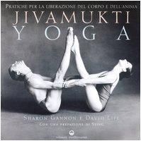 9788827217801: Jivamukti yoga. Pratiche per la liberazione del corpo e dell'anima (L'altra medicina)