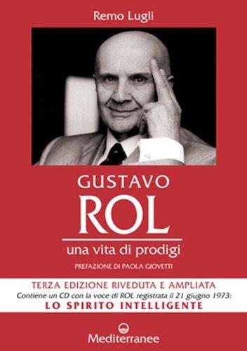 9788827219737: Gustavo Rol. Una vita di prodigi. Con CD Audio