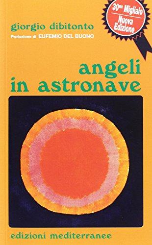 9788827221433: Angeli in astronave