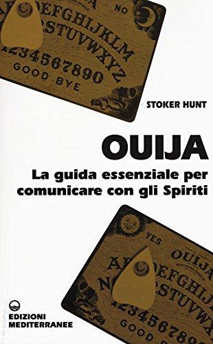 9788827226889: Ouija. La guida essenziale per comunicare con gli spiriti (Biblioteca magica)