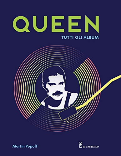 9788827600627: Queen. Tutti gli album. Ediz. illustrata